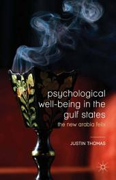 Psychological Well-Being in the Gulf States: The New Arabia Felix