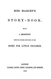 Mrs. Marcet's story-book, a selection from the stories contained in her books for little children