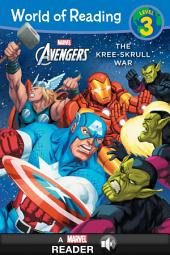 World of Reading The Avengers: The Kree-Skrull War: A Marvel Read-Along (Level 3)