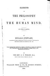 Elements of the philosophy of the human mind: with references ... by the Rev. G.N. Wright