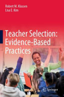 Teacher Selection: Evidence-Based Practices