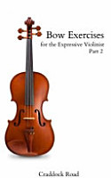 Bow Exercises for the Expressive Violinist PDF