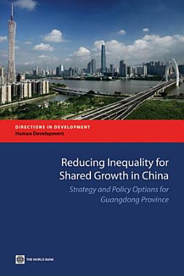 Reducing Inequality for Shared Growth in China