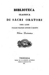Biblioteca classica di sacri oratori greci, latini, italiani, francesi antichi e moderni: Volume 18