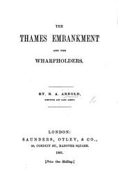 The Thames Embankment and the Wharfholders