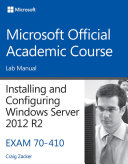 70 410 Installing And Configuring Windows Server 2012 R2 Lab Manual