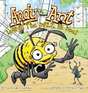 Andy the Ant Learns the Buzz on Bees (Hard Cover)