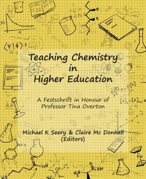Teaching Chemistry in Higher Education