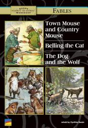 Town Mouse And Country Mouse Belling The Cat The Dog And The Wolf Book PDF