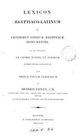Lexicon Ægyptiaco-Latinum ex veteribus linguæ Ægyptiacæ monumentis, et ex peribus La Crozii, Woidii et aliorum congestum