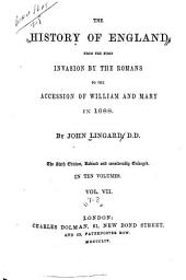 The History of England: From the First Invasion by the Romans to the Accession of William and Mary in 1688, Volumes 7-8