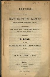 Letters on the navigation laws (reprinted from the Morning herald): addressed to Lord John Russell ...