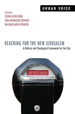 Reaching for the New Jerusalem PDF