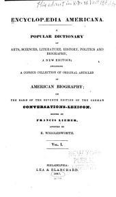 Encyclopædia Americana: a popular dictionary of arts, sciences, literature, history, politics and biography, Volume 1
