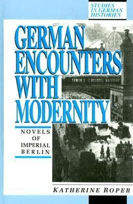 German Encounters With Modernity PDF