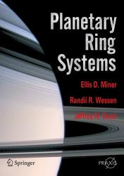 Planetary Ring Systems Book PDF