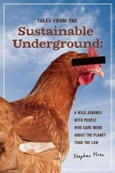 Tales From The Sustainable Underground Book PDF