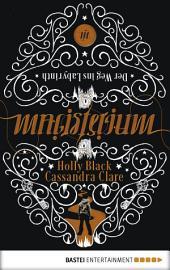 Magisterium: Der Weg ins Labyrinth