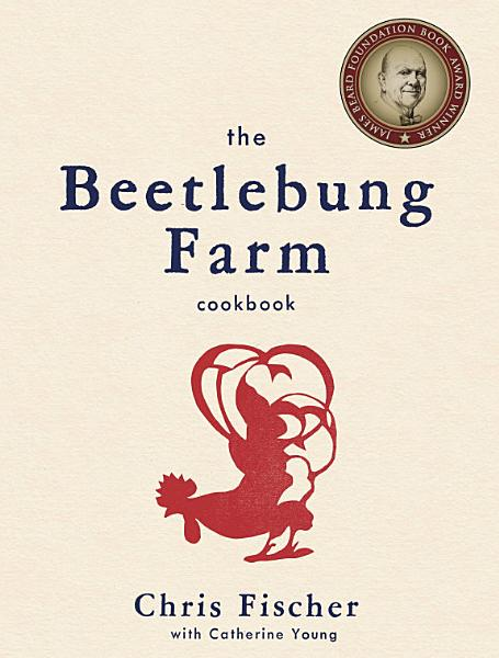 Download The Beetlebung Farm Cookbook Book