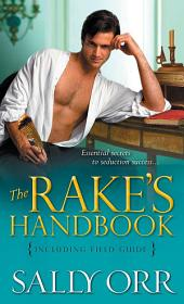 The Rake's Handbook: Including Field Guide