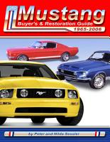 Ford Mustang Buyer s   Restoration Guide  1964 1 2  2007 PDF