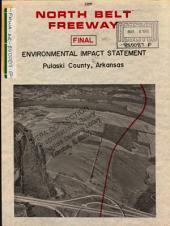 North Belt Freeway Construction, Intersection of I-440 and I-40 to Intersection of I-430 and I-40, Pulaski County: Environmental Impact Statement