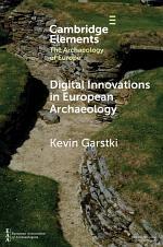 Digital Innovations in European Archaeology