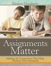Assignments Matter: How to Transform Urban Schools Through Fearless Leadership