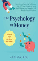 The Psychology Of Money   A Simple Guide To Financial Intelligence