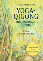 Yoga Qigong mit bewusster Atmung PDF