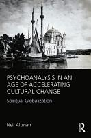 Psychoanalysis in an Age of Accelerating Cultural Change PDF