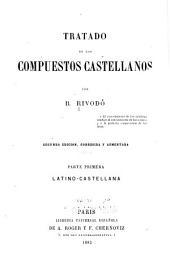Tratado de los compuestos castellanos: Volumen 1