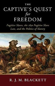 The Captive s Quest for Freedom PDF
