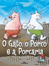 O Gato, o Porco e a Porcaria: Uma fábula visual sobre a destinação do lixo