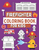 Firefighter Coloring Book For Kids