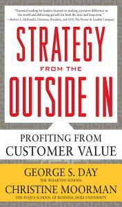 Strategy from the Outside In  Profiting from Customer Value Book