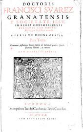 Opus de divina gratia: Volume 3