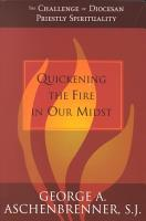 Quickening the Fire in Our Midst PDF
