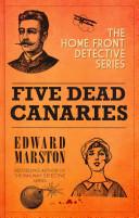 Five Dead Canaries