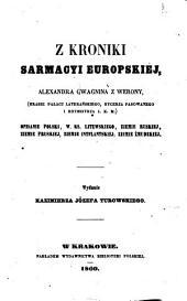 Z kroniki Sarmacyi europskiej: opisanie Polski, w. ks. Litewskiego, ziemie Ruskiej, ziemie Pruskiej, ziemie Intflantskiej, ziemie Żmudzkiej