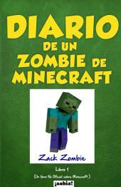 Diario de un zombie de minecraft: Libro 1