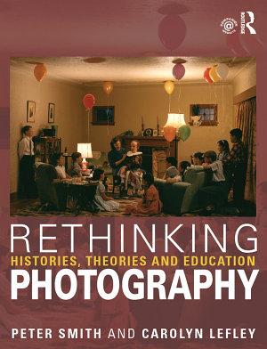 Rethinking Photography