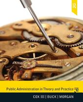 Public Administration in Theory and Practice: Edition 2