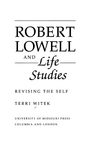 Robert Lowell and Life Studies