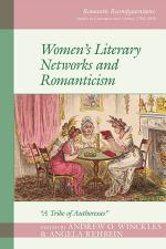 Women's Literary Networks and Romanticism