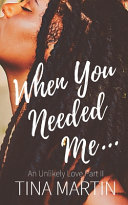 You Needed Me