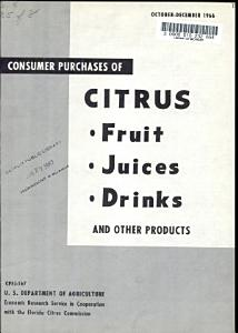 Consumer Purchases of Citrus Fruit  Juices  Drinks and Other Products