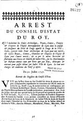 Arrest du Conseil d'Estat du Roy, qui maintient les sieurs archevêque... et chapitre de l'église métropolitaine de Lyon dans la possession... du droit de péage appellé le péage de la ville de Lyon... Du 30 juillet 1737 [Signé Amelot]