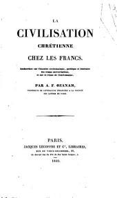 La civilisation chrétienne chez les Francs