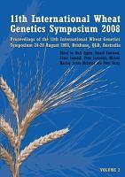 Proceedings of the 11th International Wheat Genetics Symposium  24 29 August 2008  Brisbane  Qld   Australia PDF